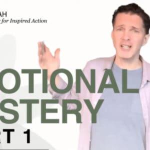 Emotional Mastery - Part 1
