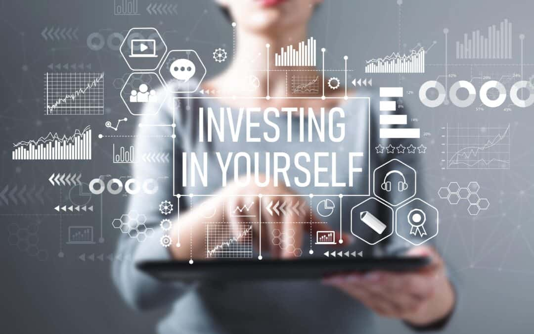 Increase Your ROI by Investing in Yourself